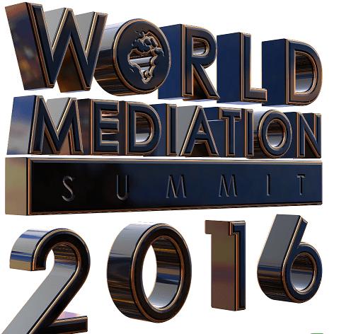 Diálogo y Resolución de Conflictos: World Mediation Summit 2016
