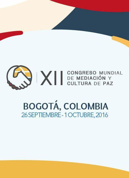 XII Congreso Mundial de Mediación y Cultura de Paz en Bogotá