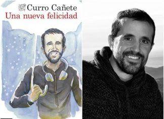 Curro Cañete nos habla sobre su libro Una Nueva Felicidad