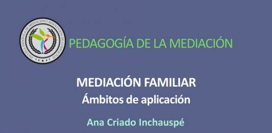 Mediación Familiar, ámbitos de aplicación