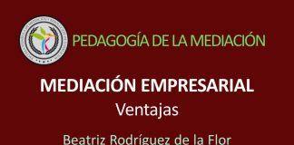 Ventajas de la Mediación Empresarial