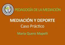 Mediación y Deporte, caso práctico