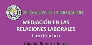 caso práctico mediación en relaciones laborales