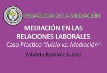 Caso práctico Mediación en las Relaciones Laborales