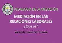 Mediación en las Relaciones Laborales, ¿qué es?