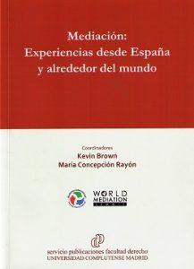 Mediación: experiencias en España y alrededor del mundo