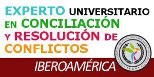 Experto Universitario en Conciliación y Resolución de Conflictos