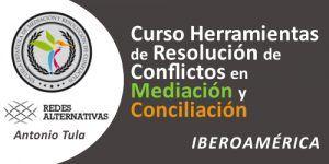 Curso de Herramientas para la Resolución de Conflictos en la Mediación y Conciliación