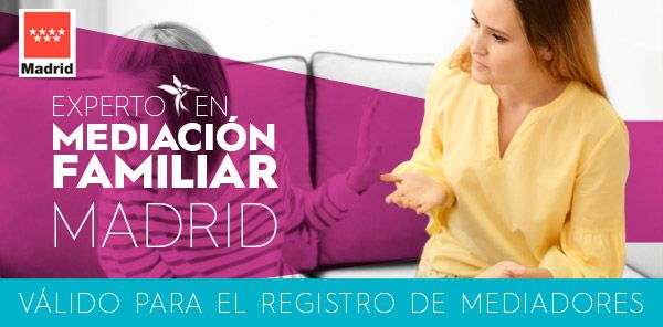 Curso Mediación Familiar en Madrid