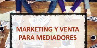 Curso Superior en Marketing y Venta para Mediadores