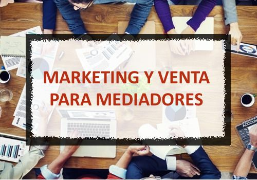 Curso Superior en Marketing y Venta para Mediadores