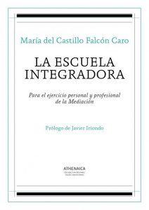La escuela integradora de María del Castillo Falcón