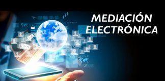 Mediación Electrónica, una nueva manera de mediar