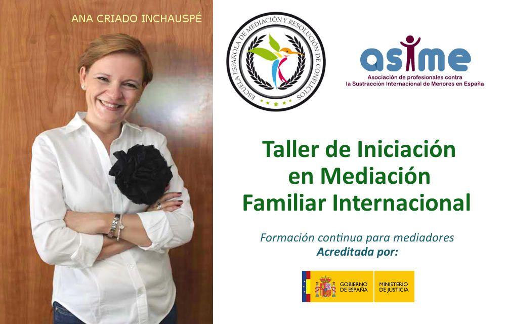 Taller de Iniciación en Mediación Familiar Internacional