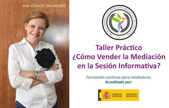 Taller práctico de cómo Vender la Mediación en la Sesión Informativa