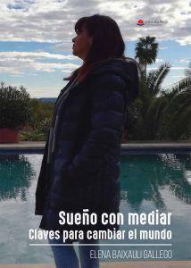 Sueño con mediar Elena Baixauli