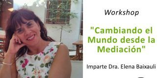 Workshop: Cambiando el Mundo desde la Mediación