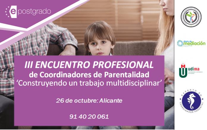III Encuentro Coordinadores Parentalidad Alicante